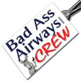 BAD ASS AIRWAYS Crew Tag